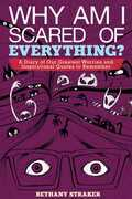 Why Am I Scared of Everything?: A Diary of Our Greatest Worries and Inspirational Quotes to Remember
