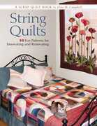 String Quilts: 10 Fun Patterns For Innovating And Renovating