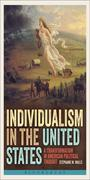 Individualism in the United States: A Transformation in American Political Thought