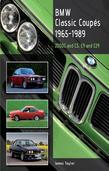 BMW Classic Coupes, 1965 - 1989: 2000C and CS, E9 and E24