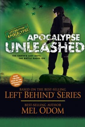 Apocalypse Unleashed: The Earth's Last Days: The Battle Rages On