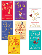 Sally MacKenzie - Sally MacKenzie Bundle: The Naked Earl, The Naked Gentleman, The Naked Marquis, The Naked Baron, The Naked Duke, The Naked Viscount, The Naked King