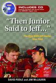 Then Junior Said to Jeff:
