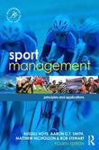 Sport Management: Principles and Applications, fourth edition: Principles and Applications