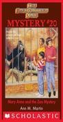 Baby-Sitters Club Mystery #20: Mary Anne and the Zoo Mystery
