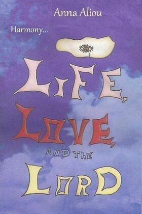 Harmony...Life, Love, and the Lord