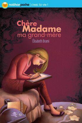 Chère madame ma grand-mère