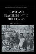 Travel & Travellers Middle Ages