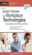 Smart Policies for Workplace Technologies: Email, Blogs, Cell Phones & More