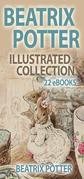 Beatrix Potter Illustrated Collection - 22 eBooks (600+ illustrations)