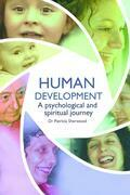 Human development: a psychological and spiritual journey