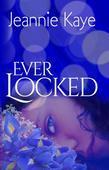 Ever Locked
