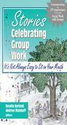 Stories Celebrating Group Work: It's Not Always Easy to Sit on Your Mouth
