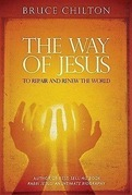 The Way of Jesus: To Repair and Renew the World