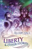 Liberty & Other Stories