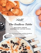 The Endless Table: Recipes from Departed Loved Ones