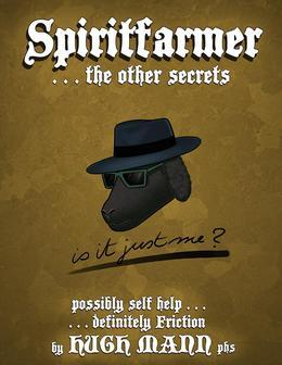 Spiritfarmer...the other secrets