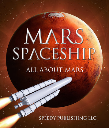 Mars Spaceship (All About Mars): A Space Book for Kids