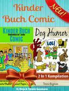 Kinder Buch Comic: Kinderbuch Ab 7 Jahre: Kinderbuch Zum Vorlesen - Comic Roman für Kinder