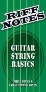 Riff Notes: Guitar String Basics