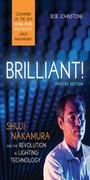 Brilliant!: Shuji Nakamura And the Revolution in Lighting Technology (Updated Edition)