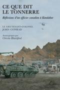 Ce que dit le tonnerre: Reflexions d'un officier canadien a Kandahar