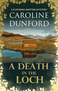 A Death in the Loch: A Euphemia Martins Mystery