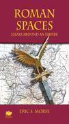 Roman Spaces: Essays Around an Empire