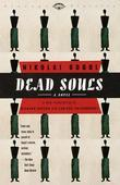 Dead Souls: A Novel