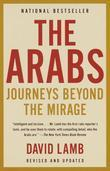 The Arabs: Journeys Beyond the Mirage