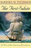 First Salute: A View of the American Revolution