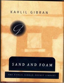 Sand and Foam: A Book of Aphorisms