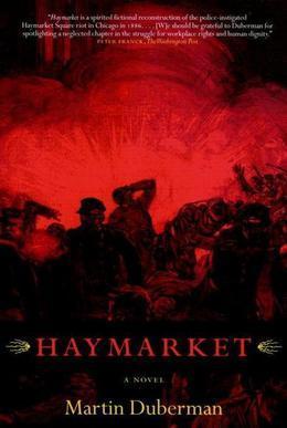 Haymarket: A Novel
