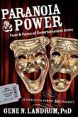 Paranoia & Power: Fear & Fame of Entertainment Icons
