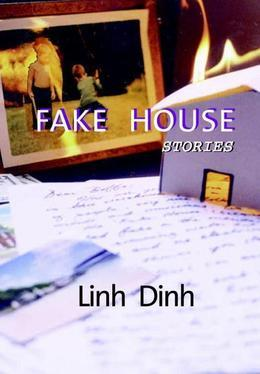 Fake House: Stories