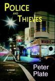 Police and Thieves: A Novel