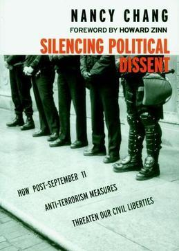 Silencing Political Dissent: How Post-September 11 Anti-Terrorism Measures Threaten Our Civil Liberties