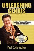 Unleashing Genius: Leading Yourself, Teams and Corporations