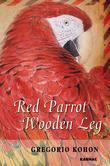 Red Parrot, Wooden Leg