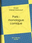 Paris : monologue comique