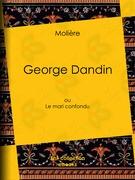 Moliere - George Dandin