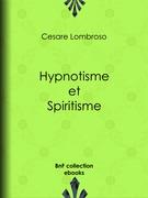 Hypnotisme et Spiritisme