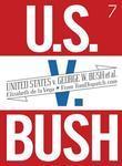 United States v. G. W. Bush et al.