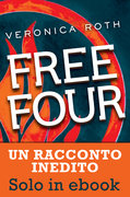 Veronica Roth - Free Four