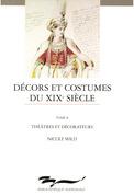 Décors et costumes du XIXe siècle. TomeII