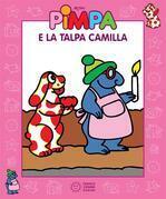 Pimpa e la talpa Camilla