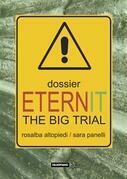 Dossier Eternit. The Big Trial