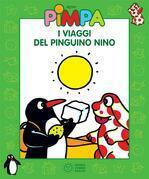 Pimpa - I viaggi del pinguino Nino