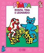 Pimpa - Rosita, Tina e Leonardo
