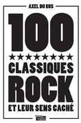 100 classiques rock et leur sens caché